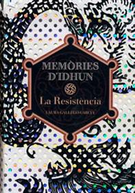 Memòries d'Idhun. La Resistència