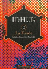 Idhun, T. 2. La Triade