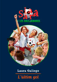 La Sara i les Golejadores 6: L'últim gol