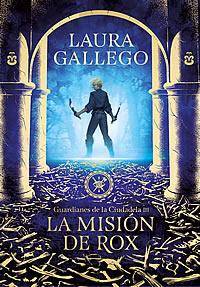 Resultado de imagen de La misión de Rox (Guardianes de la Ciudadela III) Laura Gallego